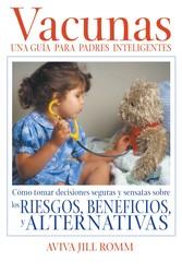 Vacunas: Una Guía para Padres Inteligentes