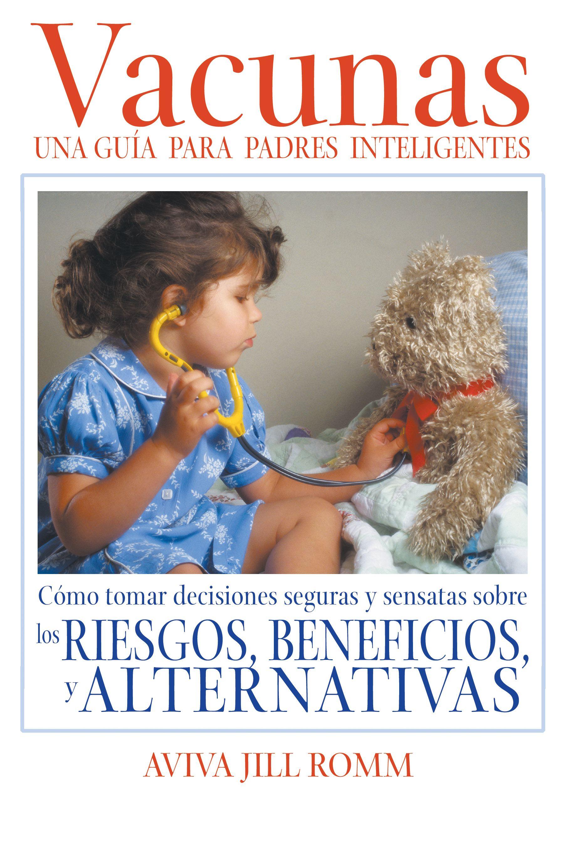 Vacunas una gui a para padres inteligentes 9781594770050 hr