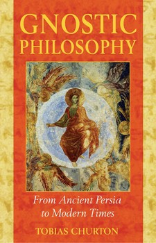 Gnostic Philosophy | Book by Tobias Churton | Official Publisher