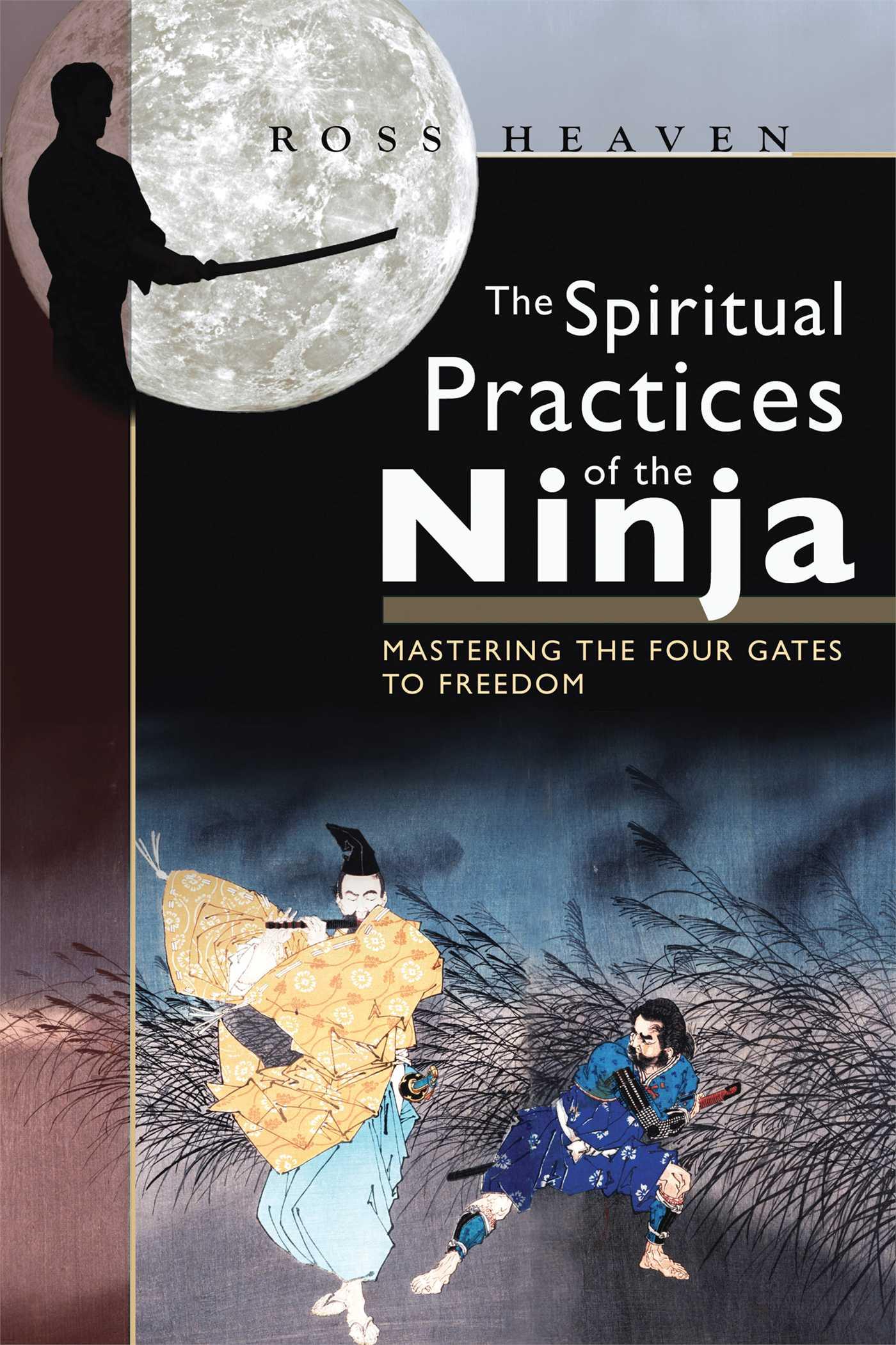 The spiritual practices of the ninja 9781594771071 hr