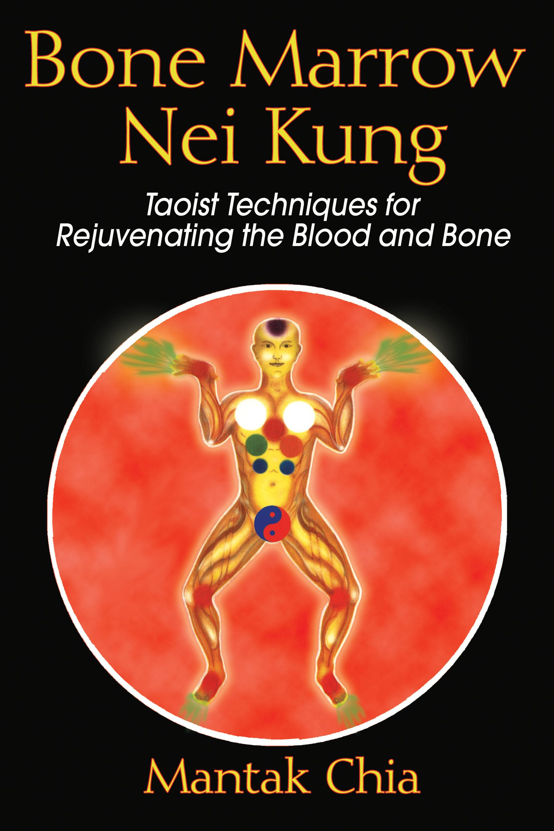 Bone Marrow Nei Kung | Book by Mantak Chia | Official