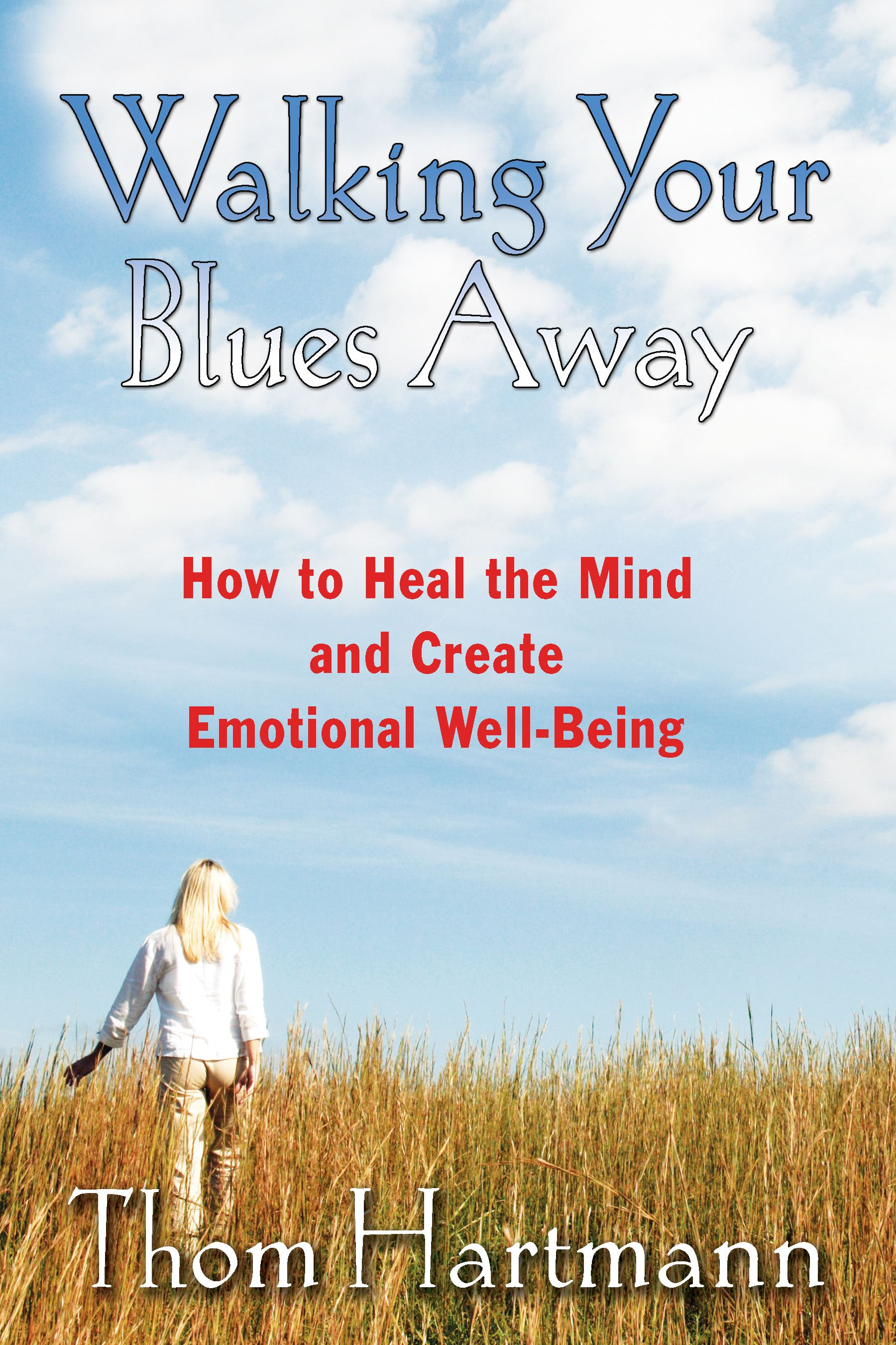 Walking your blues away 9781594771446 hr