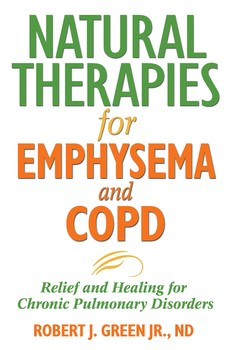 Natural Therapies for Emphysema and COPD | Book by Robert J  Green