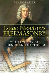 Isaac newtons freemasonry 9781594771729