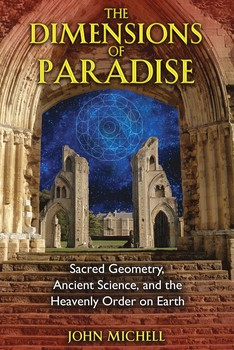 The Dimensions of Paradise | Book by John Michell | Official