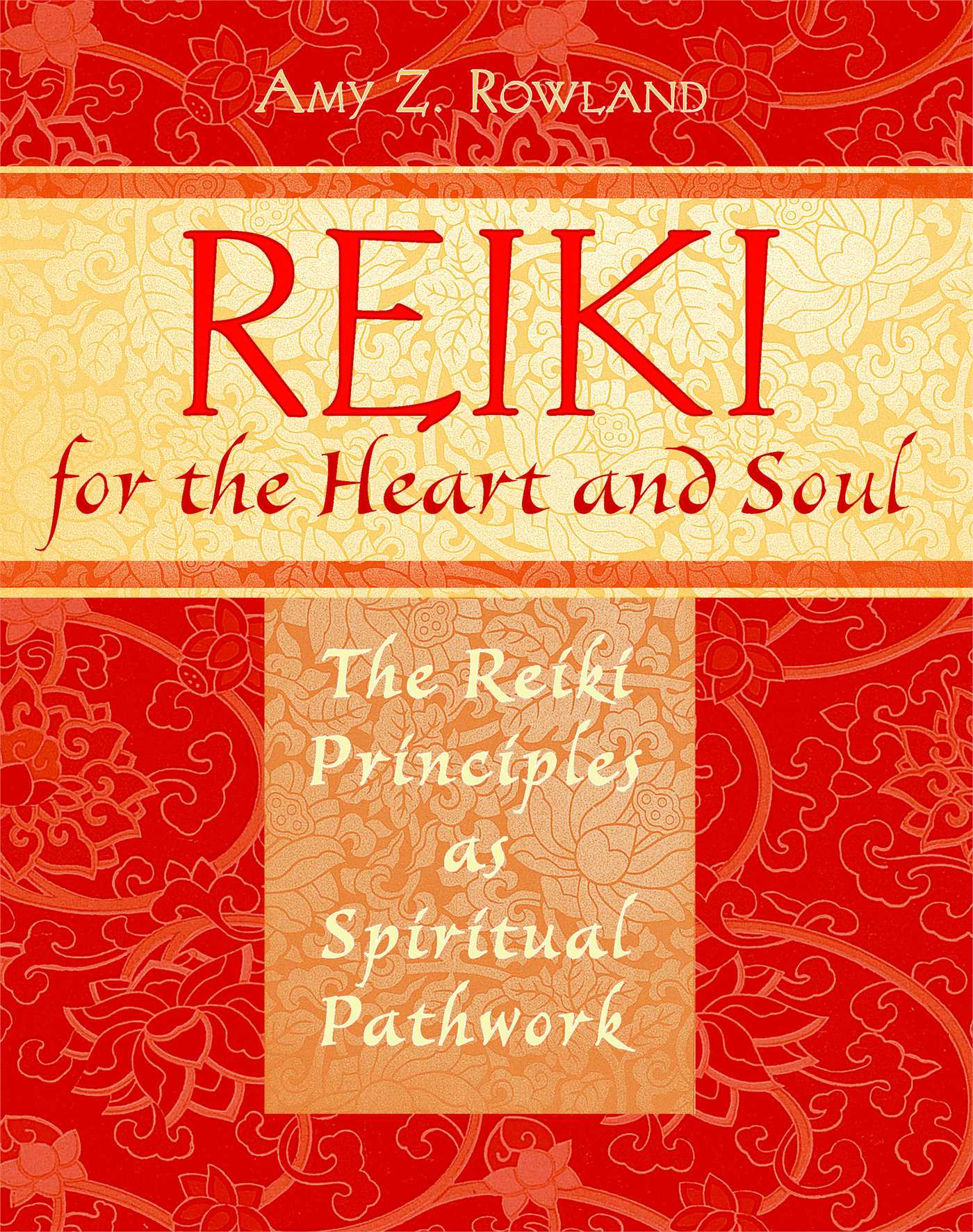 Reiki for the heart and soul 9781594772528 hr