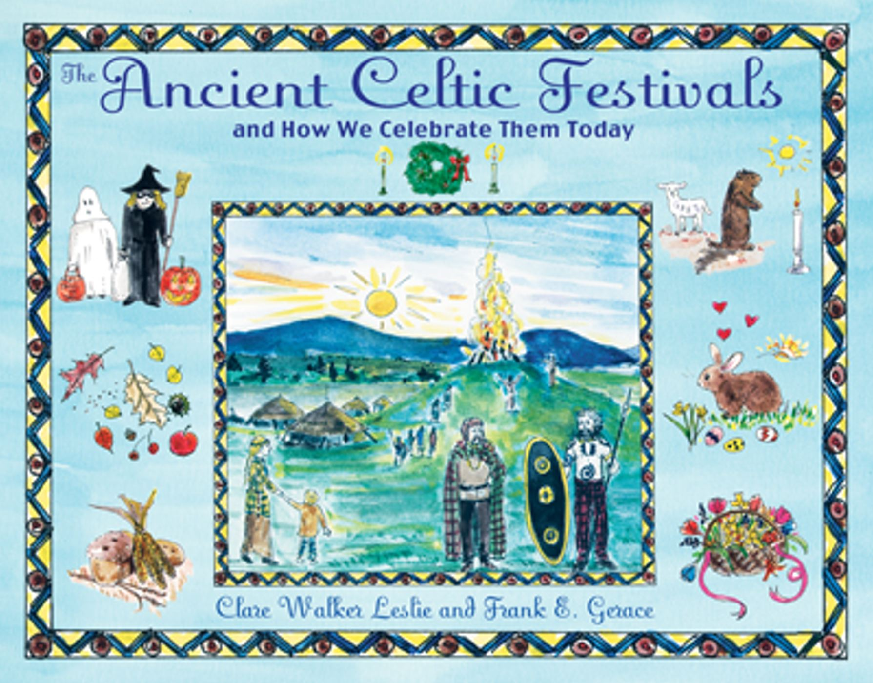 The Ancient Celtic Festivals | Book by Clare Walker Leslie