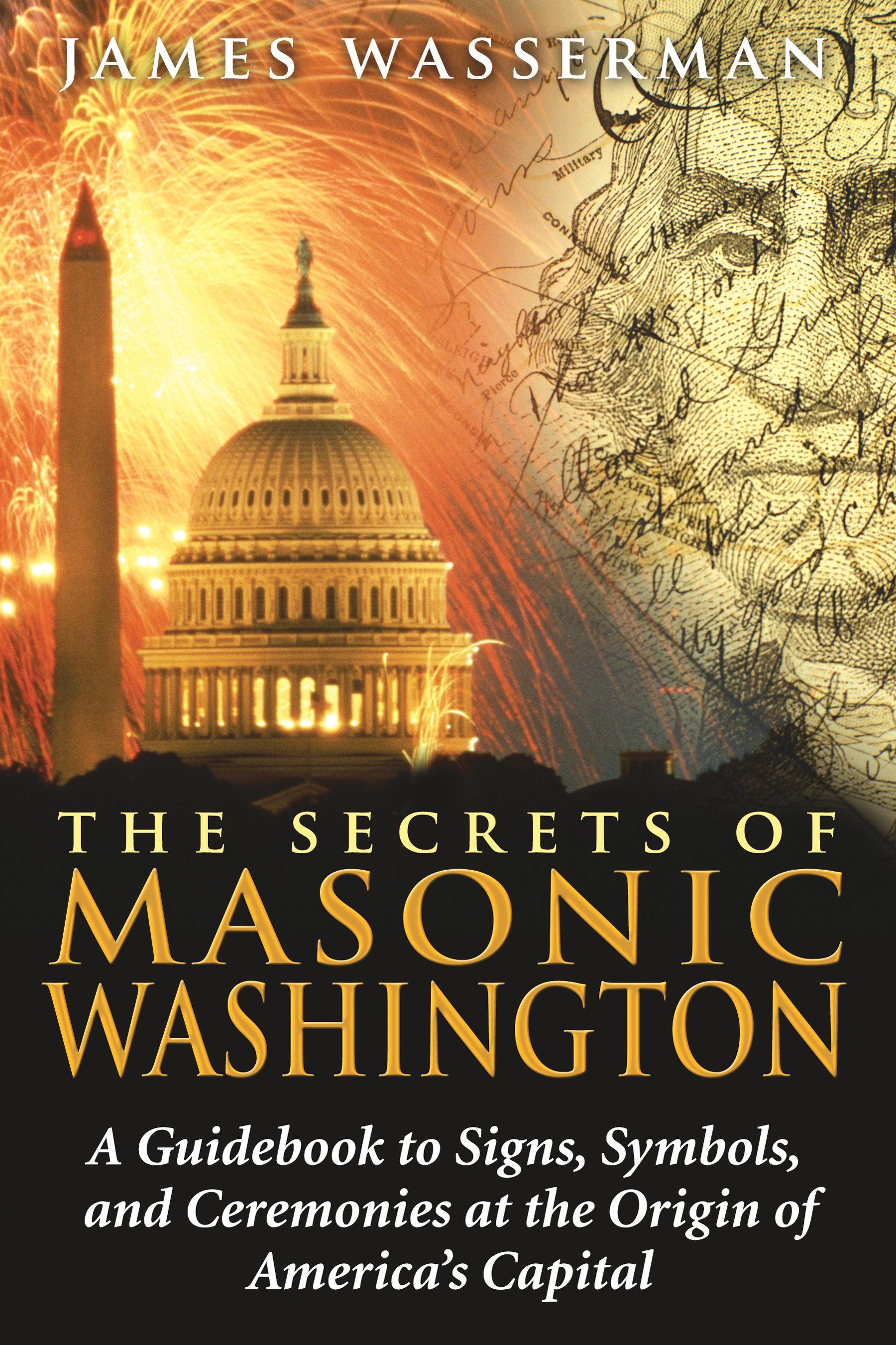 The secrets of masonic washington book by james wasserman the secrets of masonic washington 9781594772665 hr fandeluxe Images