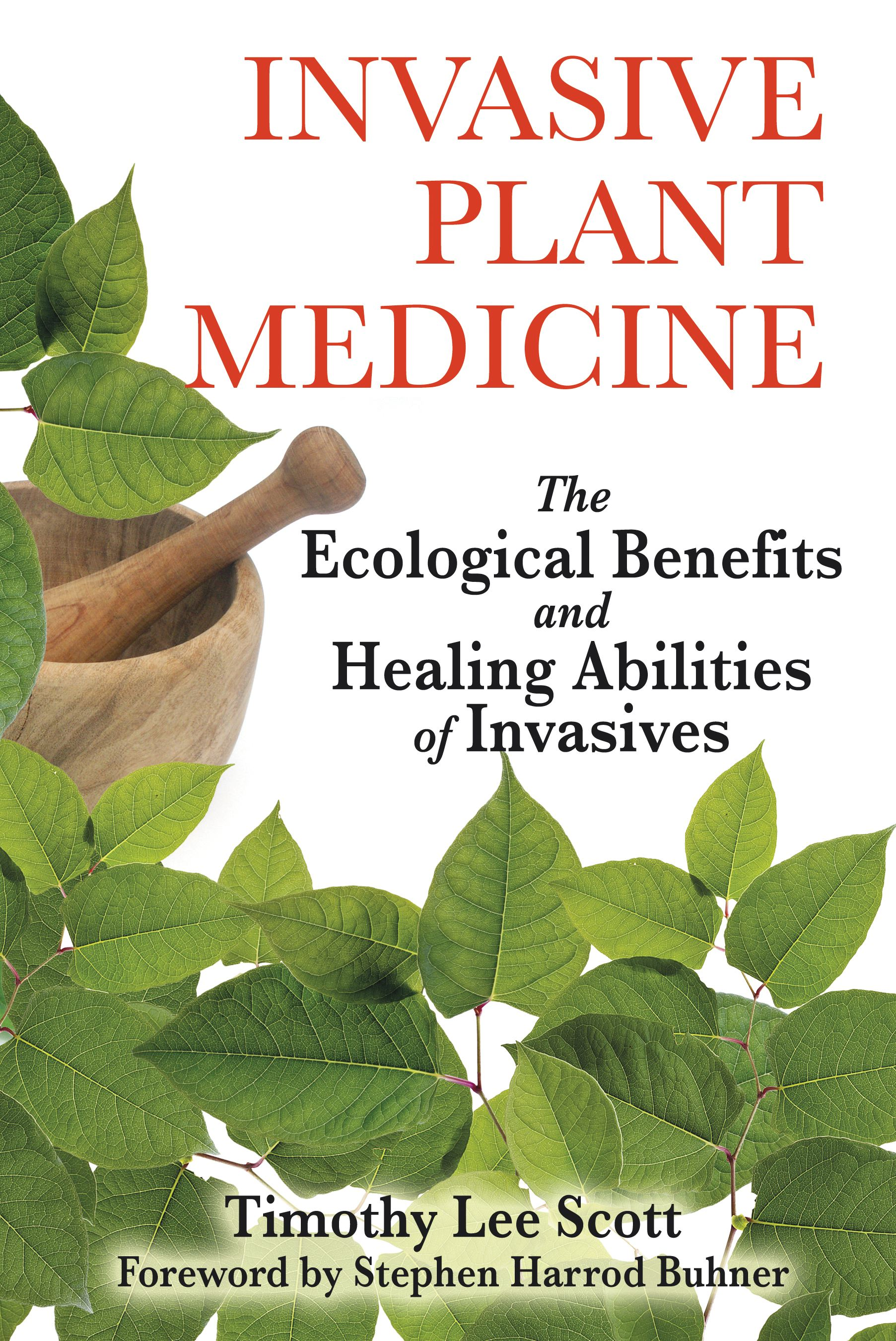 Invasive plant medicine 9781594773051 hr