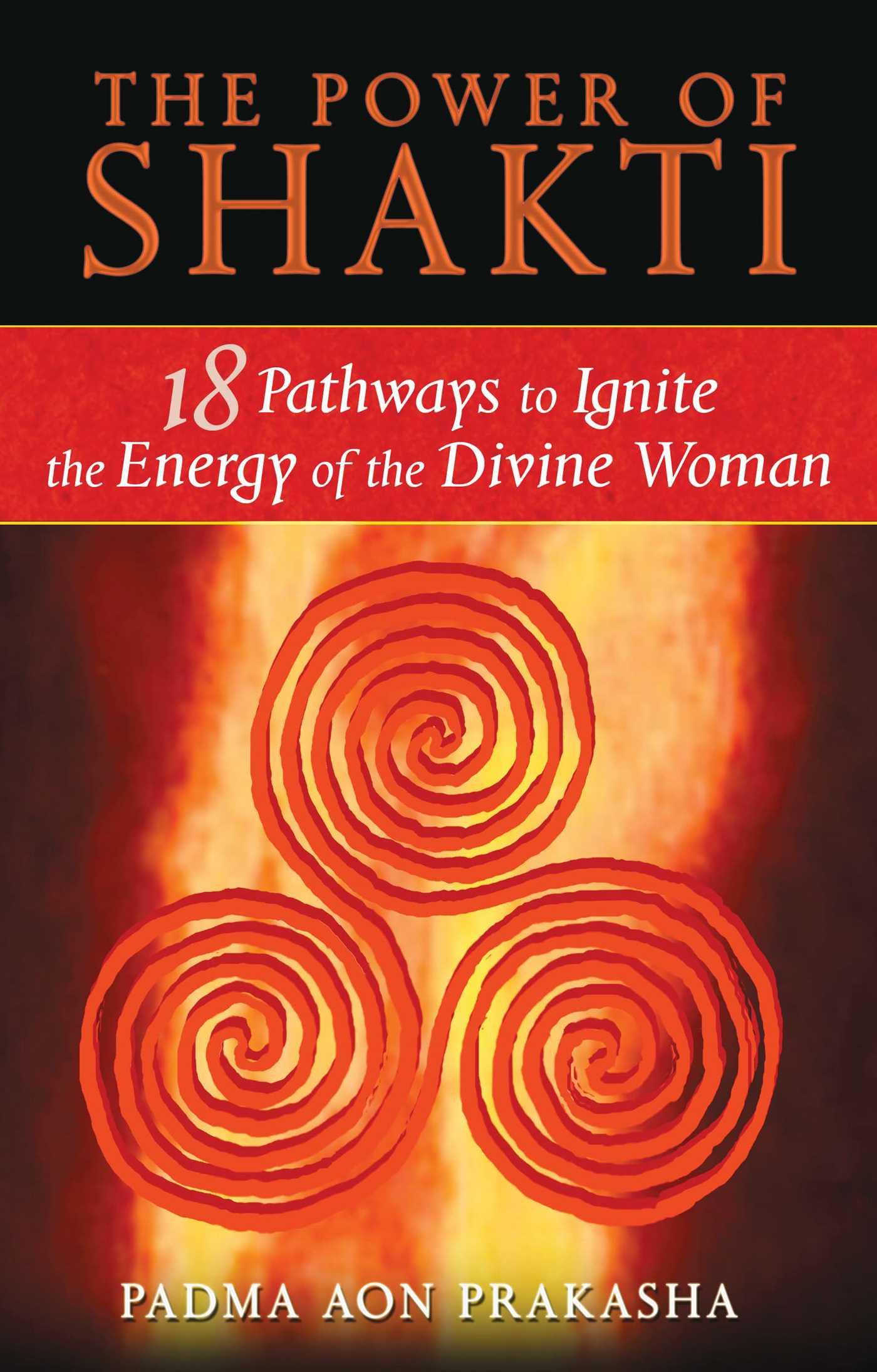 the power of shakti book by padma aon prakasha official