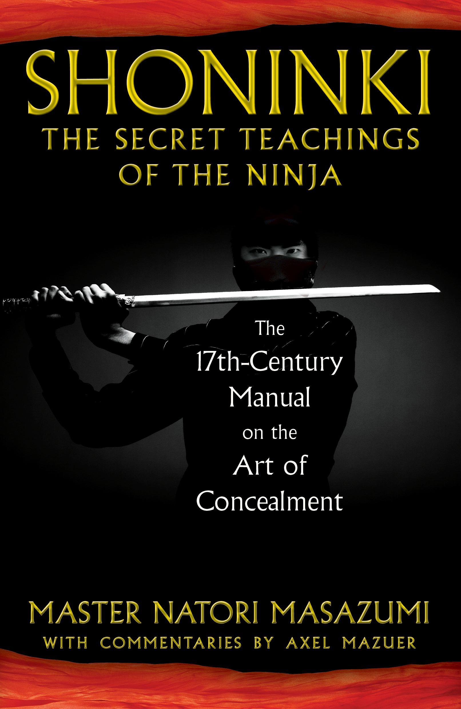 Shoninki the secret teachings of the ninja book by master natori shoninki the secret teachings of the ninja 9781594773433 hr fandeluxe Choice Image