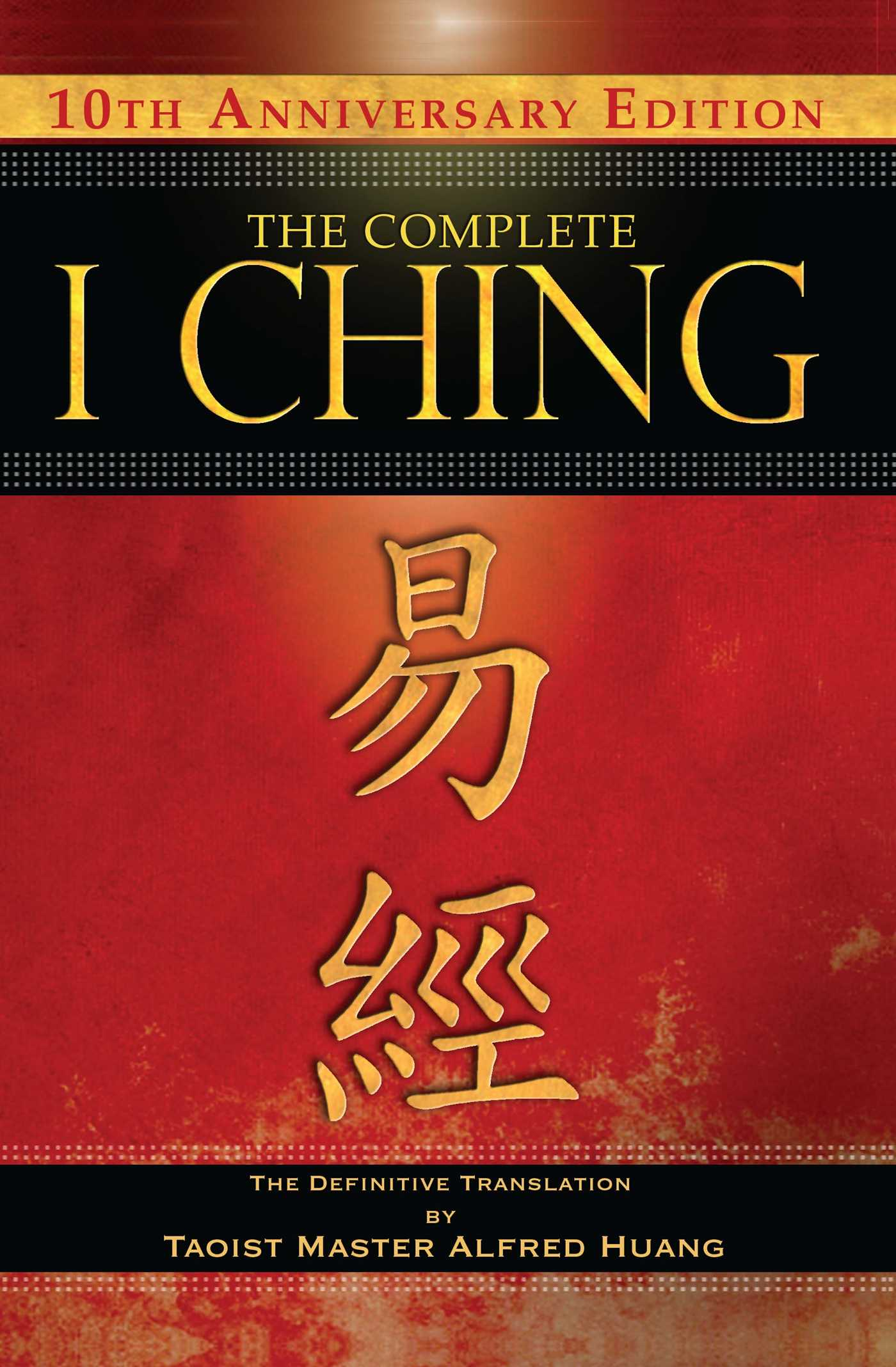 The complete i ching 10th anniversary edition book by taoist product image 1 of 1 the complete i ching 10th anniversary edition 9781594773853 hr fandeluxe Choice Image