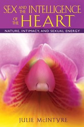 Sex and the intelligence of the heart 9781594773976