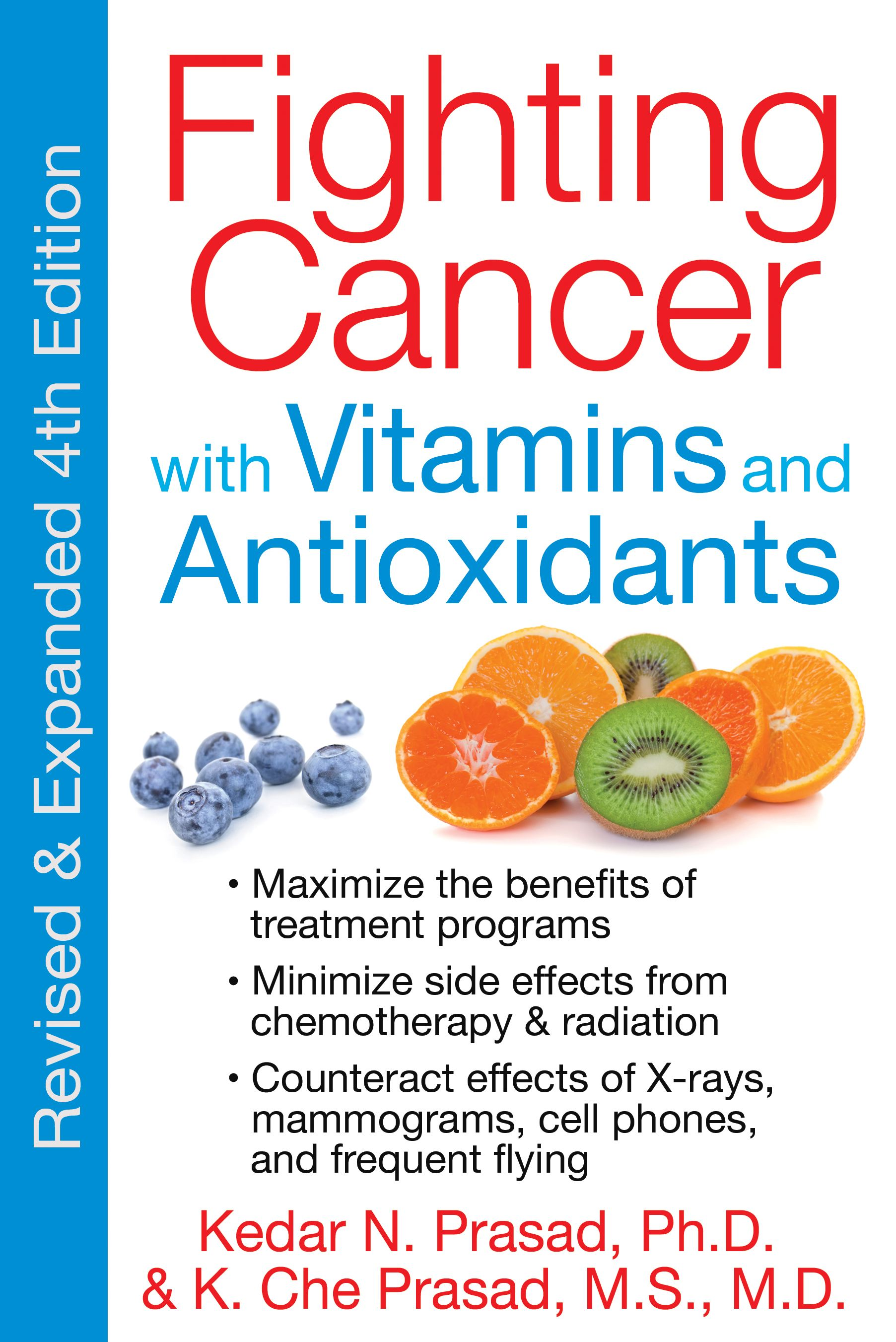 Fighting Cancer With Vitamins And Antioxidants Book By