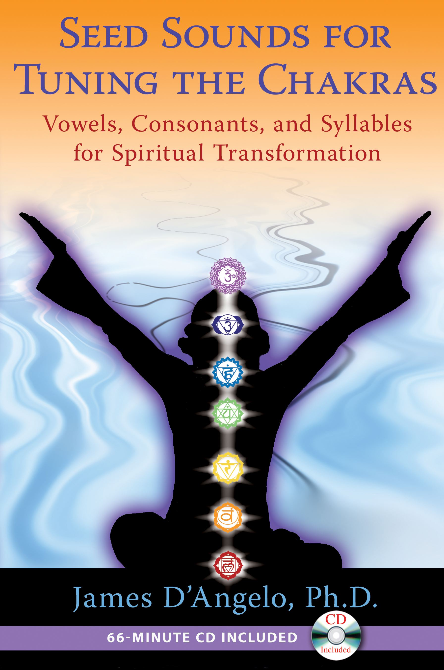 Seed sounds for tuning the chakras 9781594774607 hr