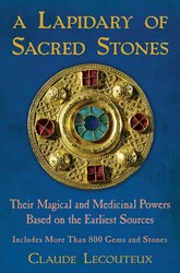 A lapidary of sacred stones 9781594774638