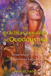 Las prácticas sexuales del Quodoushka