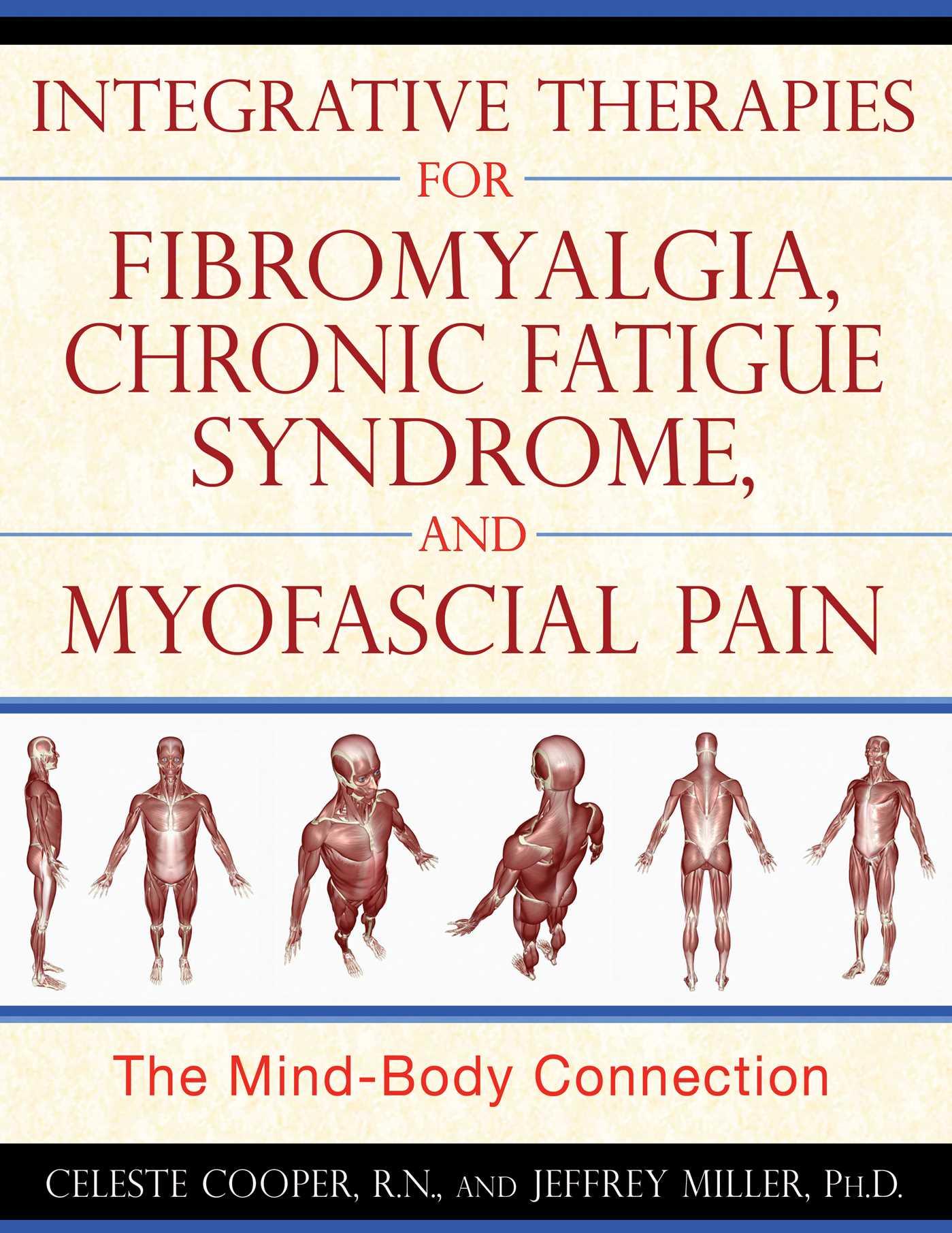 Integrative Therapies for Fibromyalgia, Chronic Fatigue