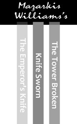 The Tower & Knife Trilogy