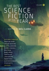 The Best Science Fiction of the Year Volume 3