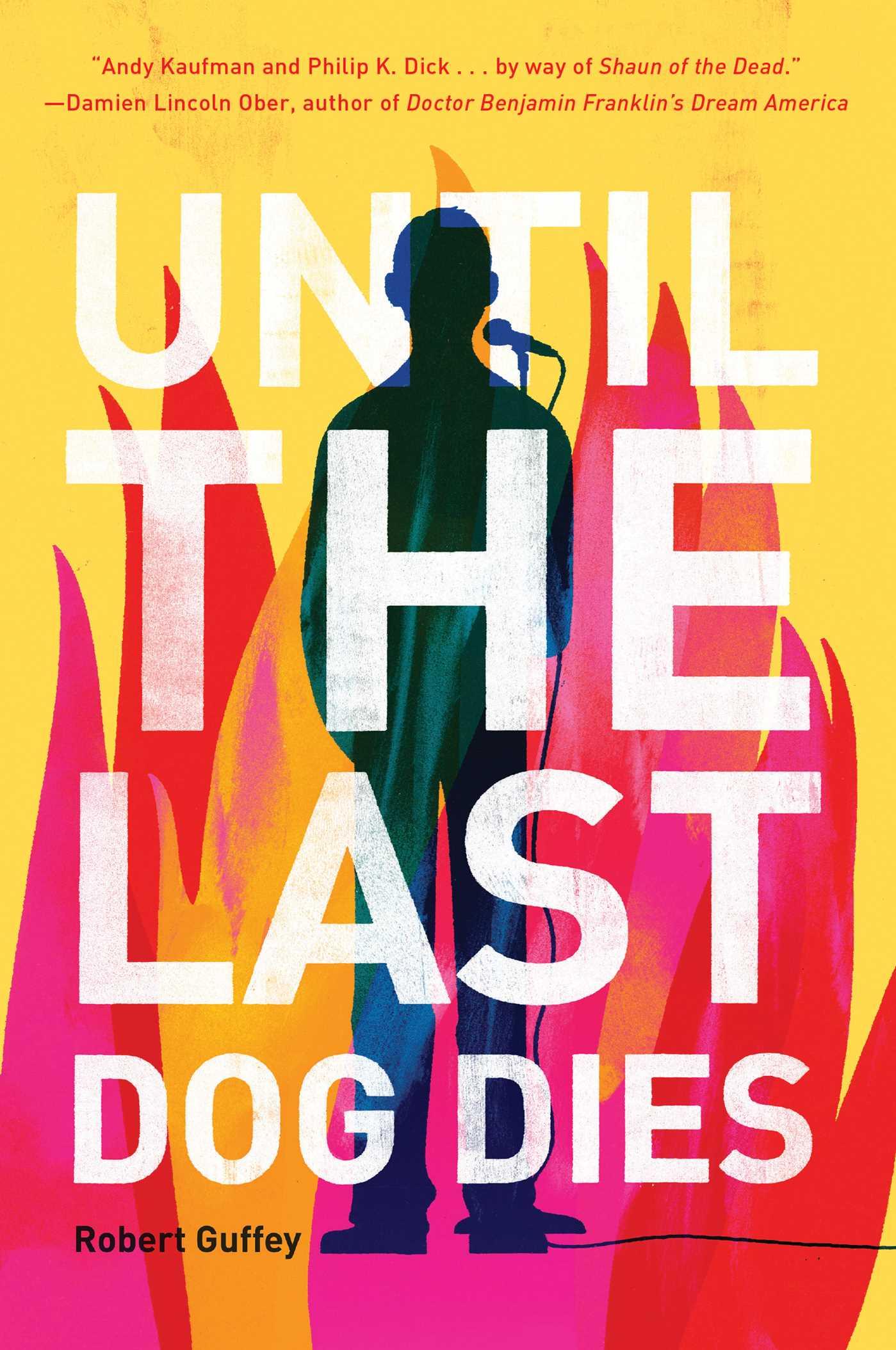 Until the last dog dies 9781597806213 hr