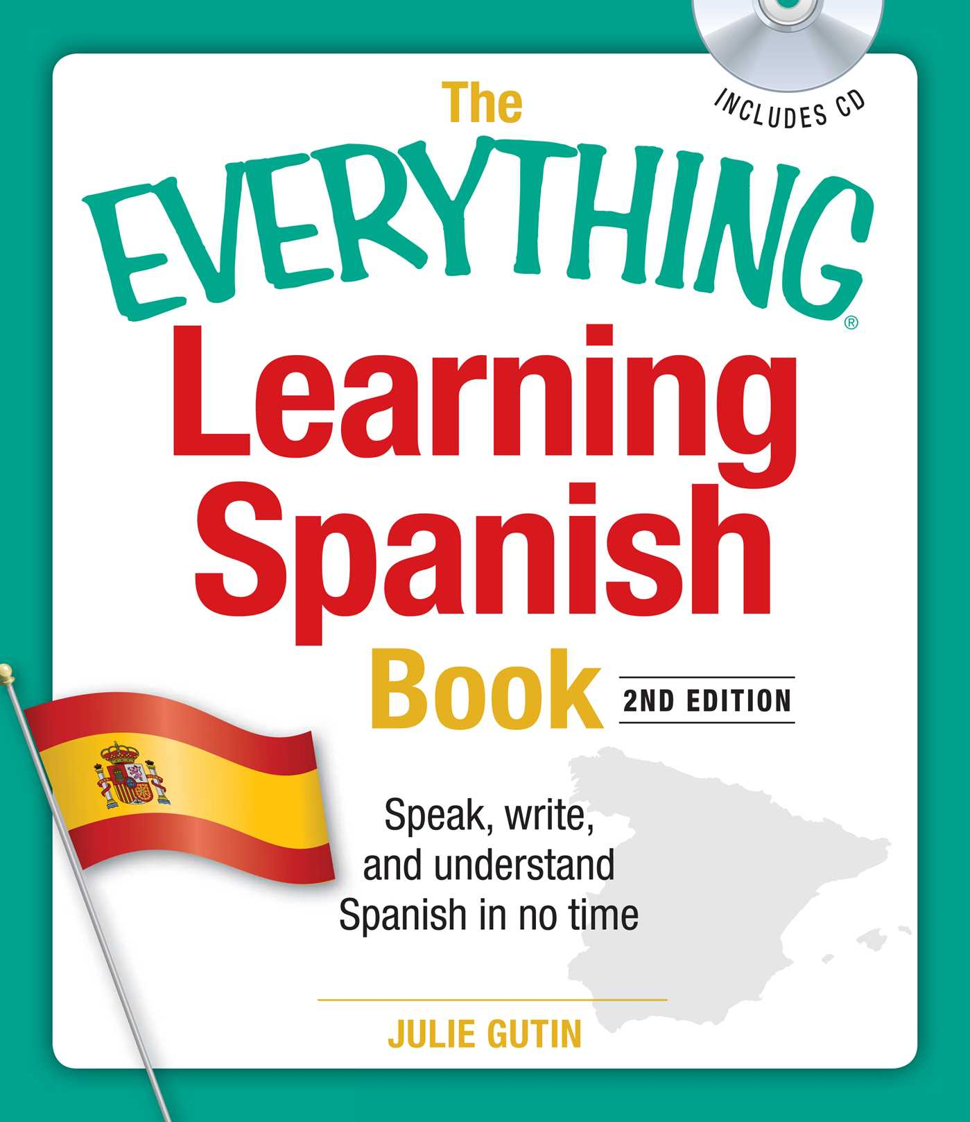 The Everything Learning Spanish Book With Cd Book By Julie Gutin
