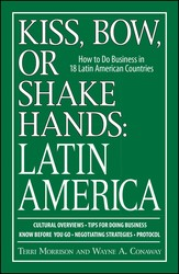 Kiss, Bow, Or Shake Hands, Latin America