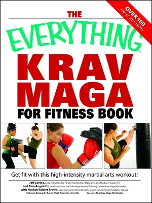 The Everything Krav Maga for Fitness Book | Book by Nathan