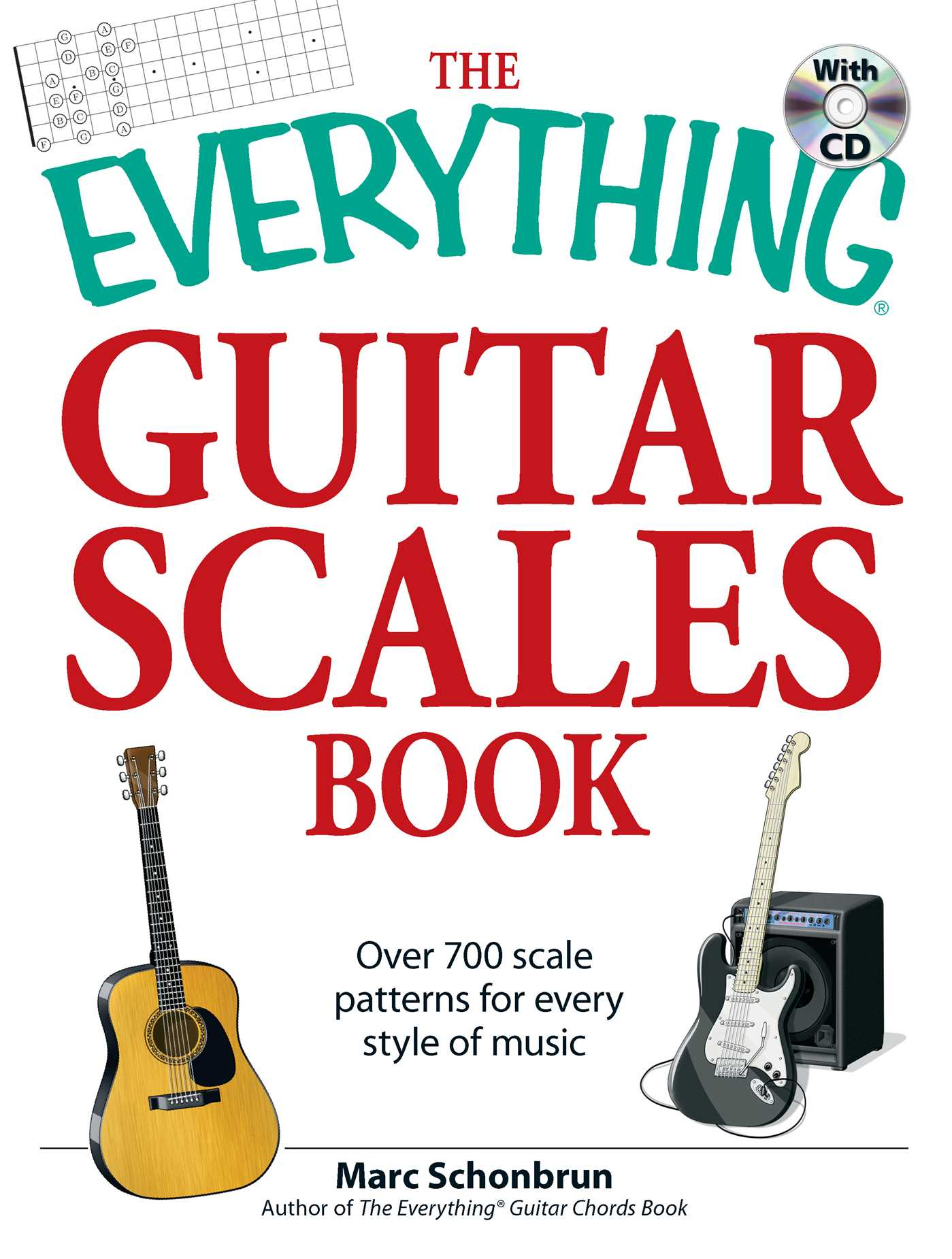 The Everything Guitar Scales Book With Cd Book By Marc Schonbrun