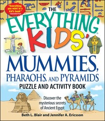 The Everything Kids' Mummies, Pharaohs, and Pyramids Puzzle and Activity Book