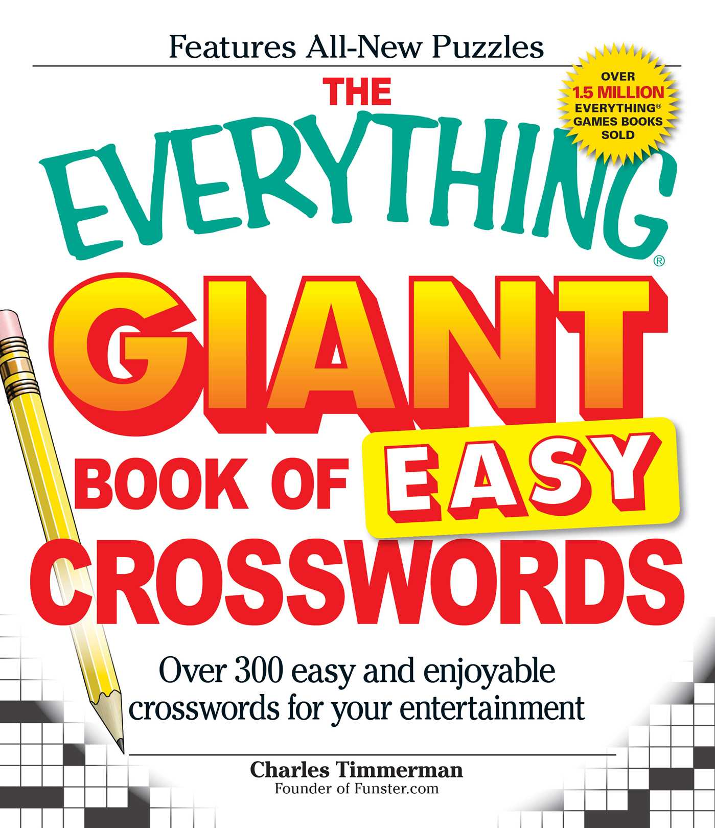 The Everything Giant Book of Easy Crosswords | Book by
