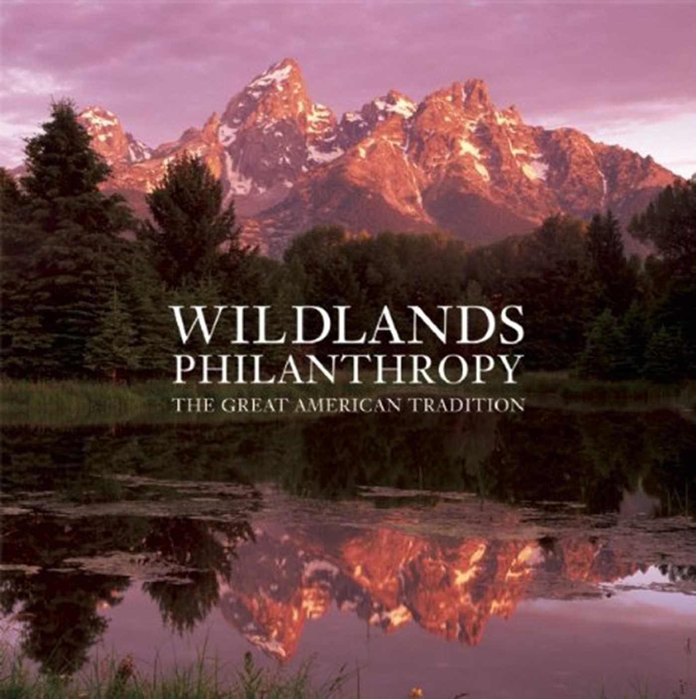 Wildlands philanthropy 9781601090591 hr