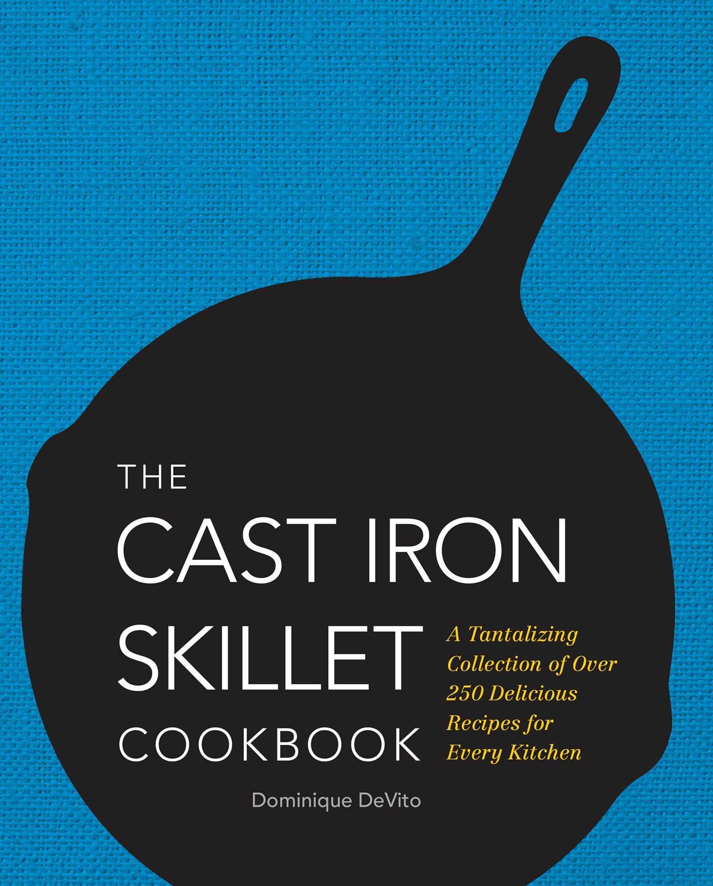 Cast iron skillet cookbook 9781604335477 hr