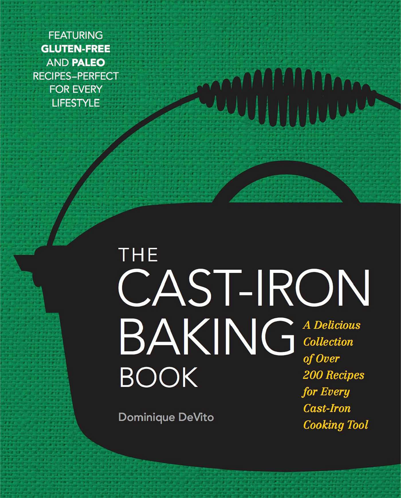 The cast iron baking book 9781604336528 hr