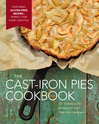 The Cast-Iron Pies Cookbook