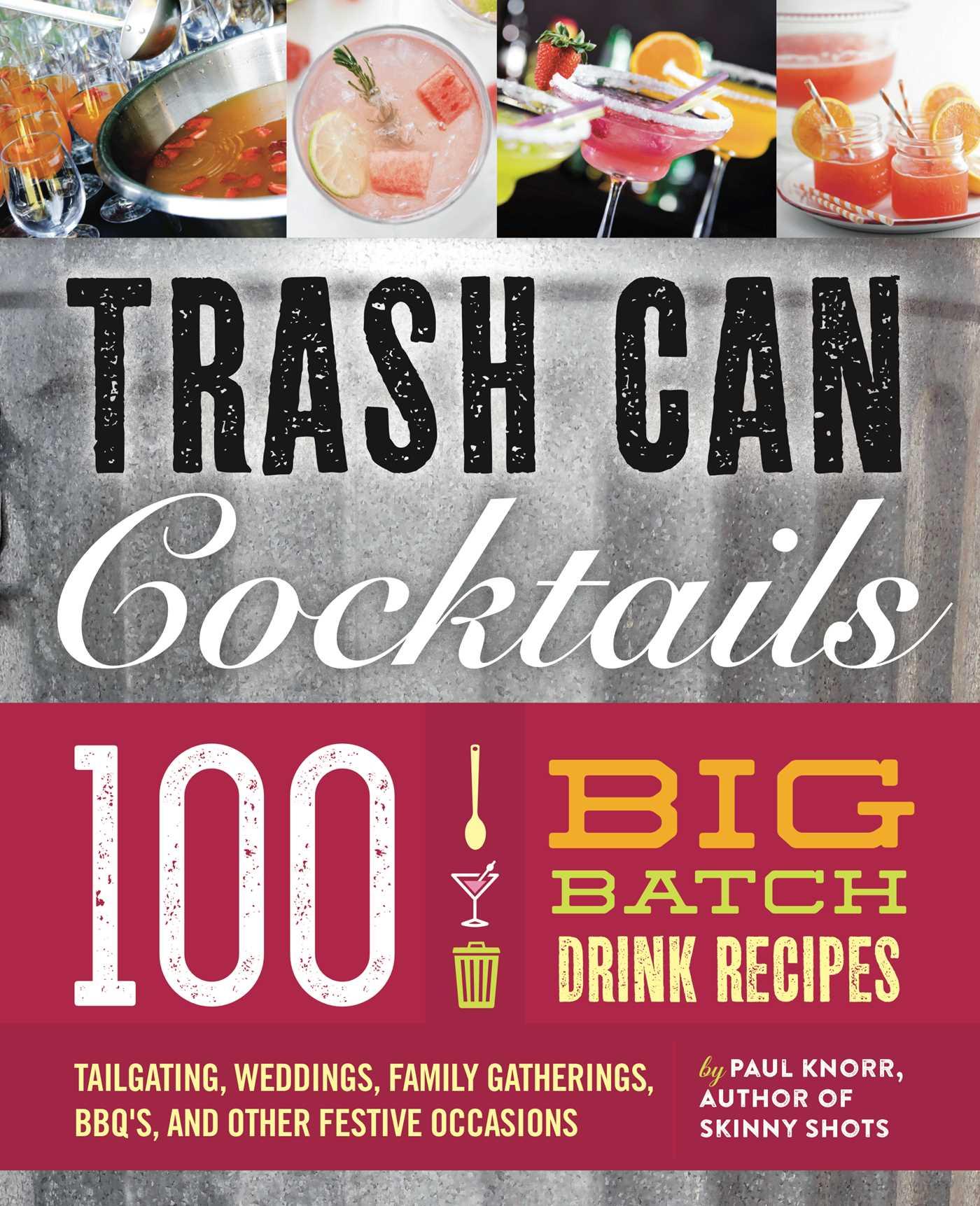 Trash can cocktails 9781604337235 hr