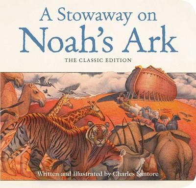 A Stowaway on Noah's Ark Board Book