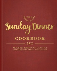 Buy The Sunday Dinner Cookbook