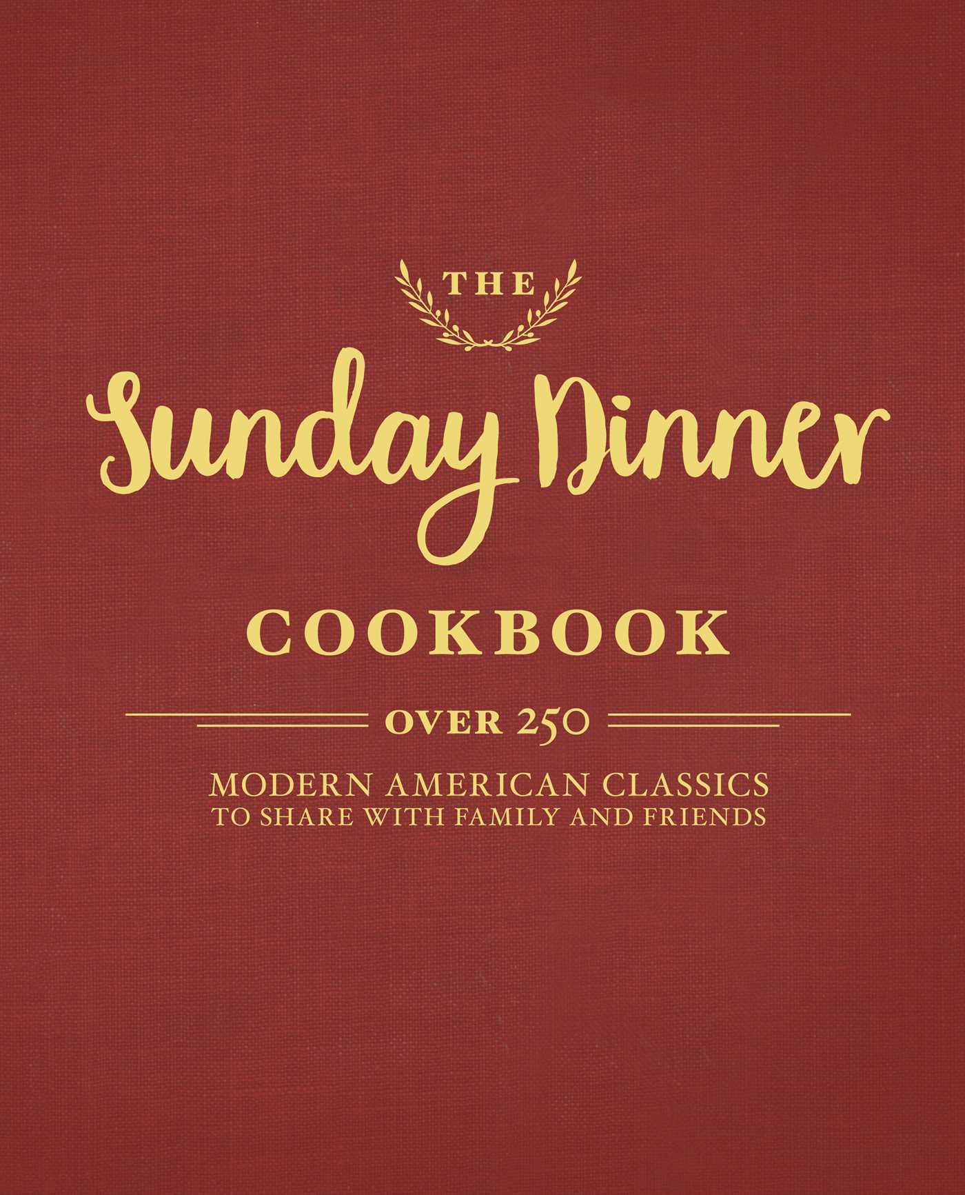 The sunday dinner cookbook 9781604337525 hr