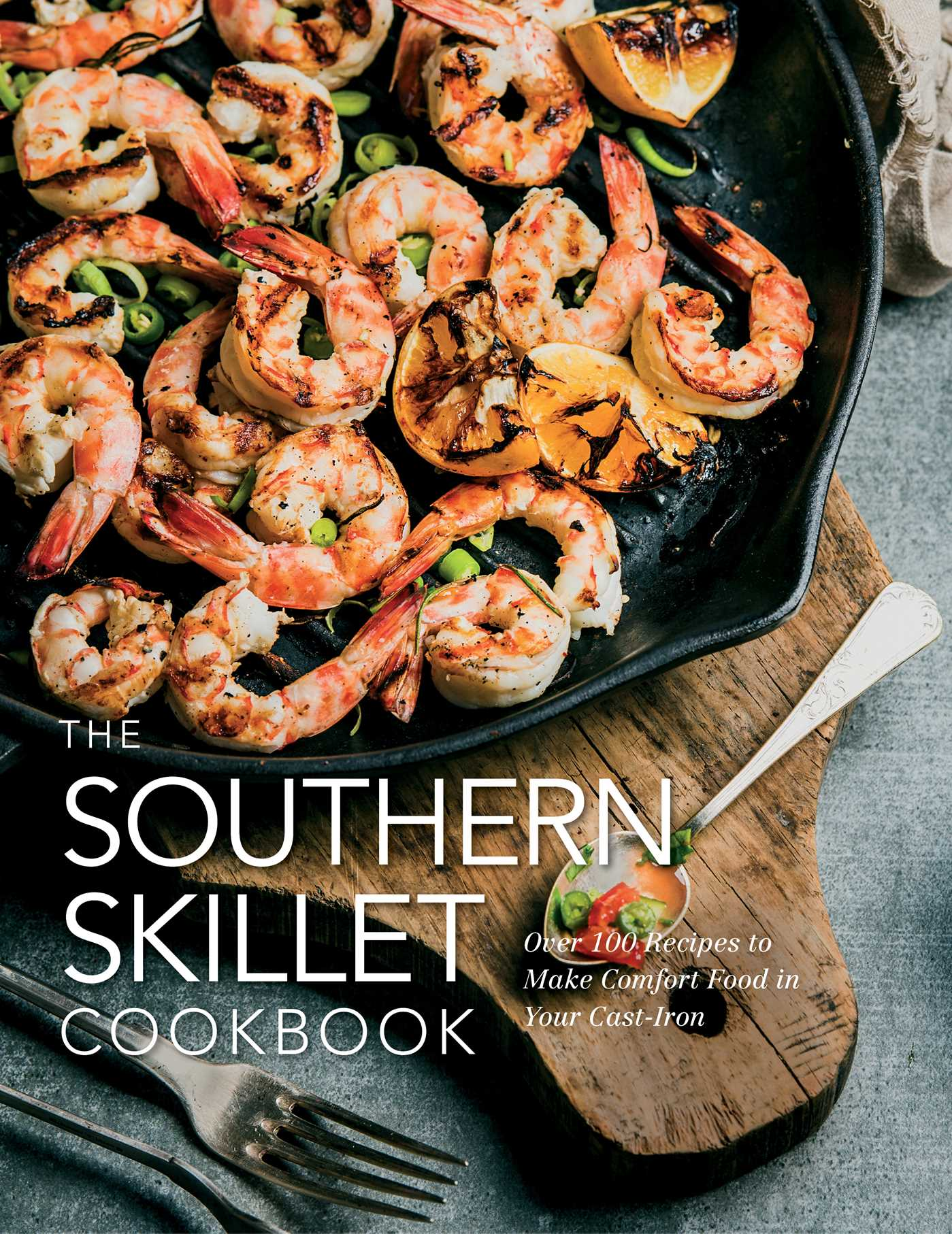 The southern skillet cookbook 9781604337679 hr