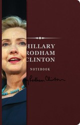 Hillary Rodham Clinton Signature Notebook