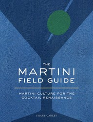 The Martini Field Guide