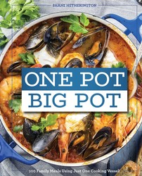 One Pot Big Pot Family Meals