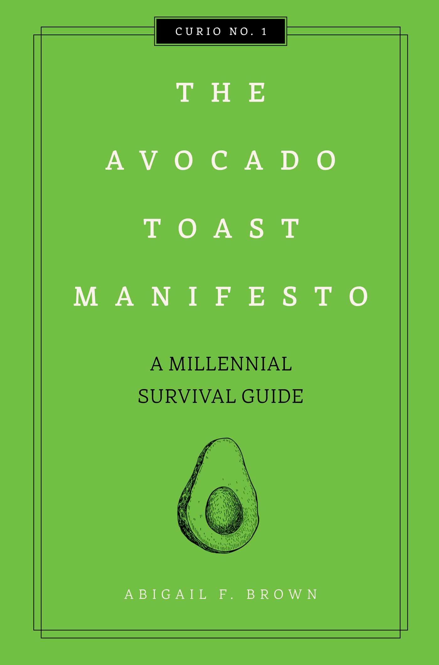 The avocado toast manifesto 9781604338560 hr