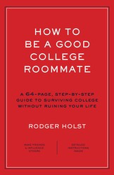 How to Be a Good College Roommate