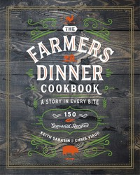 TheFarmersDinnerCookbook: A Story in Every Bite