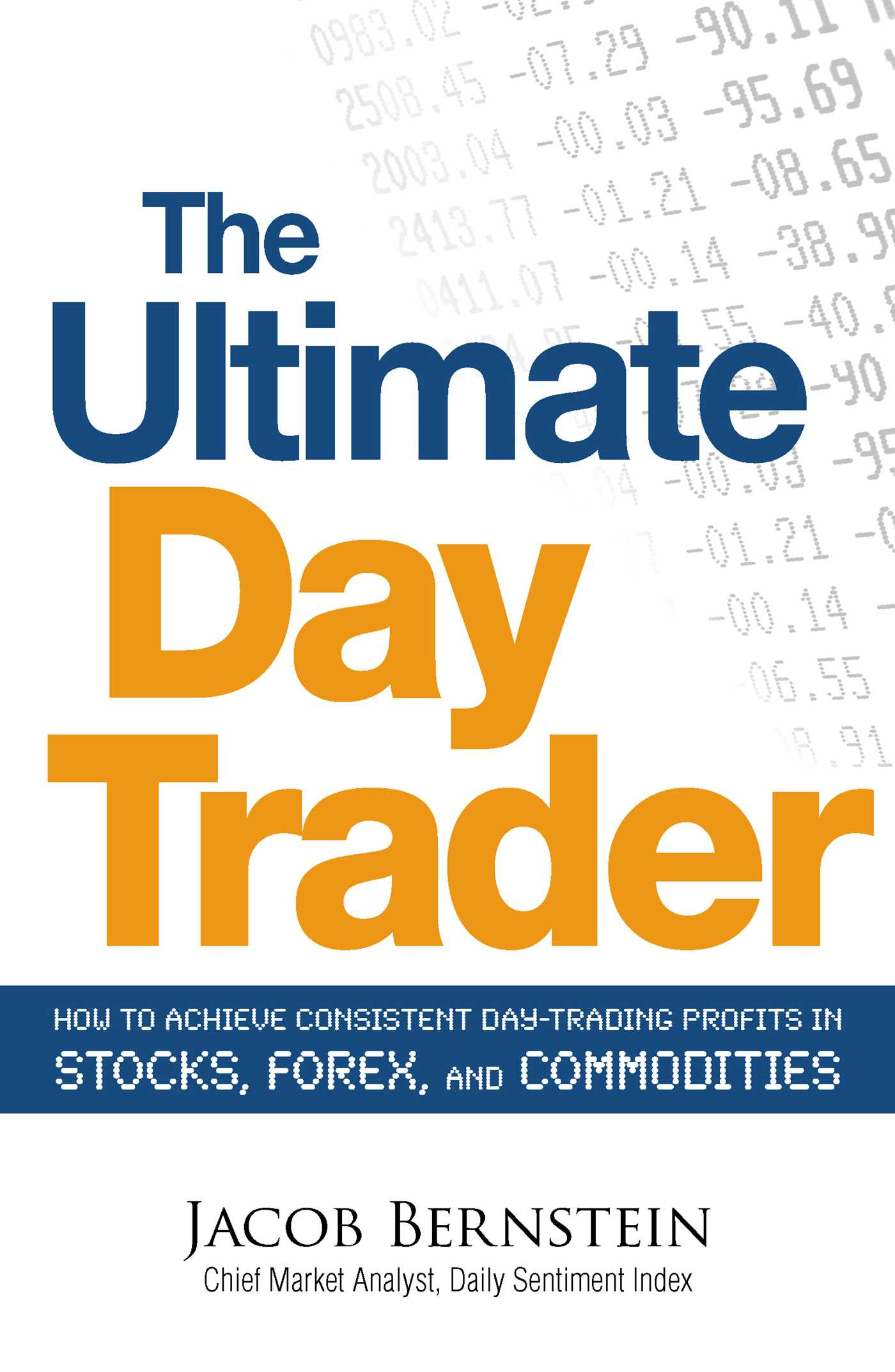 The Ultimate Day Trader Book By Jacob Bernstein Official