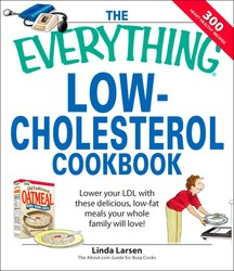 The Everything Low-Cholesterol Cookbook