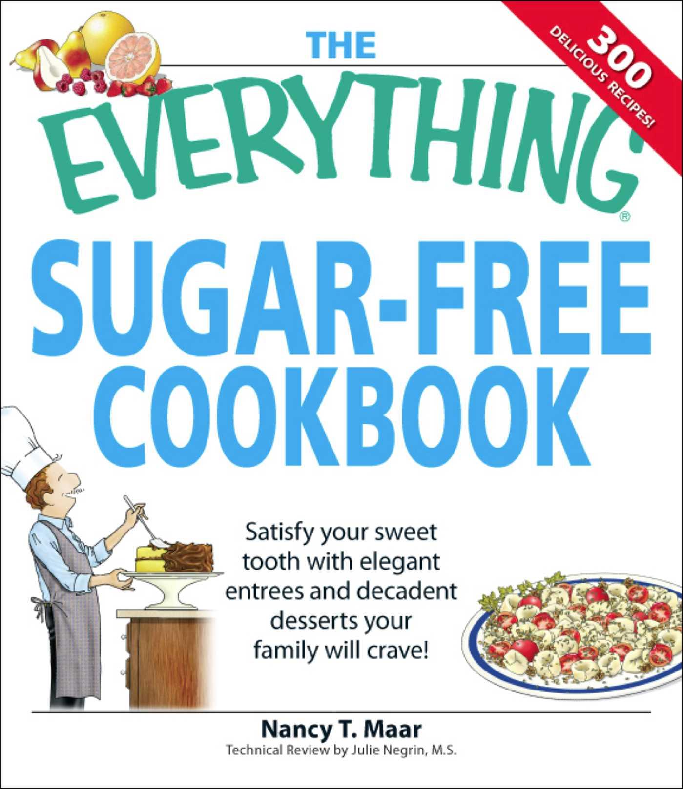 the everything sugar free cookbook ebook by nancy t maar official