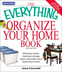 Buy The Everything Organize Your Home Book